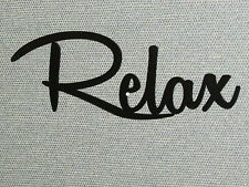 Relax Laser Cut Wood Sign Home Decor