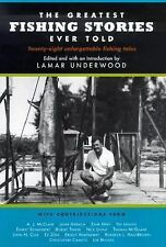 The Greatest Fishing Stories Ever Told, , Good Book