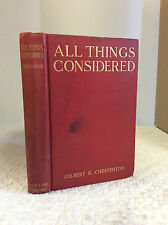 ALL THINGS CONSIDERED By G.K. Chesterton - 1909 - Catholic author's essays