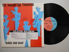 The Manhattan Transfer JAZZ/POP LP (ATLANTIC 80104) Bodies And Souls NM PROMO
