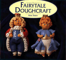 Fairytale Doughcraft, Anne Skodt - New Art Modelling Salt Dough Guide Book, hb