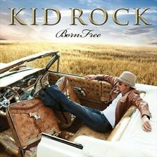 NEW Born Free by Kid Rock CD (CD) Free P&H