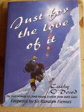 Just for the Love of it: Cathy O'Dowd MINT CONDITION  Hardback Signed