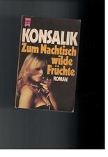 Konsalik - Zum Nachtisch wilde Früchte - 1980
