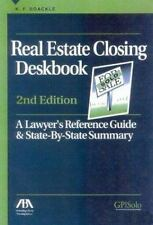 Real Estate Closing Deskbook: A Lawyer's Reference Guide and State-by--ExLibrary