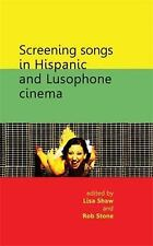 Screening songs in Hispanic and Lusophone cinema, , New Books