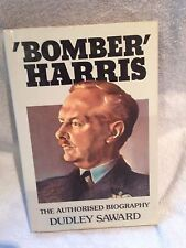 First Edition 'Bomber' Harris Biography by Dudley Saward Hardback 1984