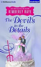 The Devil's in the Details by Kimberly Raye (2015, CD, Unabridged)