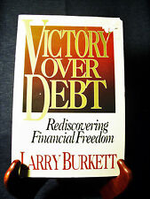 Victory Over Debt:Rediscovering Financial Freedom, Burkett, Larry Paperback 1992