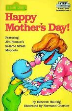 Happy Mother's Day! (Sesame Street/Step Into Reading, Step 1 Book : Preschool-Gr