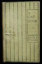 A CAT BOOK, by E. V. Lucas & H. Officer Smith 1902 Cats Children's Poetry Animal
