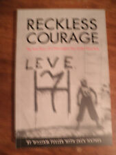 SIGNED (2) Reckless Courage : The True Story of A Norwegian Boy under Nazi Rule