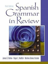 Spanish Grammar In Review by James S Holton