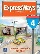 EXPRESSWAYS 4 - BILL BLISS, ET AL. STEVEN J. MOLINSKY (PAPERBACK) NEW