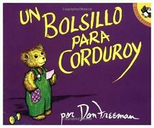 Un Bolsillo para Corduroy by Don Freeman (1995, Paperback)