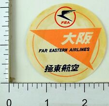 C. 1950's Far Eastern Airlines FEA China Japan Luggage Label Sticker #3 E7