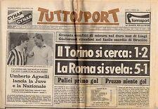 rivista TUTTOSPORT - 03/08/1981 N. 211 TORINO, ROMA - AGNELLI E ROSSI