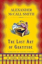 The Lost Art of Gratitude - Unabridged Audio Book on CD