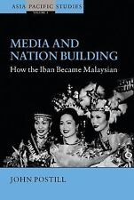 Asia-Pacific Studies Past and Present: Media and Nation Building : How the...