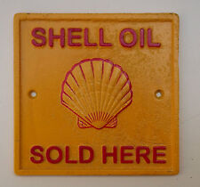 Heavy Cast Metal `SHELL OIL SOLD HERE` petrol ....  a Lovely Present