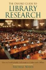 The Oxford Guide to Library Research, Thomas Mann, Good Condition, Book