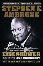 Eisenhower Vol. 1 : Soldier and President by Stephen E. Ambrose (1991,...