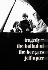 Tragedy : The Ballad of the Bee Gees by Jeff Apter (2016, Paperback)