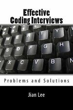 Effective Coding Interviews: Problems and Solutions, Lee, Jian, New Books