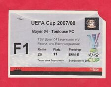 Orig.Ticket   UEFA Cup  2007/08  BAYER 04 LEVERKUSEN - TOULOUSE FC  !!  SELTEN