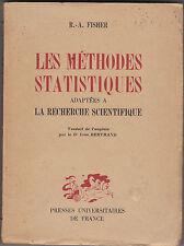 Les méthodes statistiques  adaptées à la recherche scientifique  Par R.-A Fisher