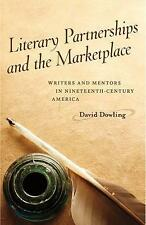 Literary Partnerships and the Marketplace: Writers and Mentors in...