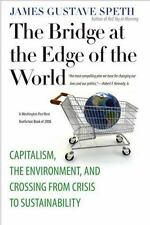 The Bridge at the Edge of the World: Capitalism, the Environment, and -ExLibrary