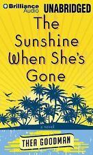 The Sunshine When She's Gone : A Novel by Thea Goodman (2014, MP3 CD,...