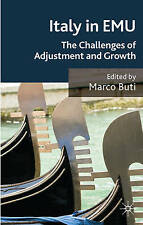 Italy in EMU: The Challenges of Adjustment and Growth, , Very Good condition, Bo