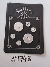#1748 Lot of 6 Pearl Like Buttons