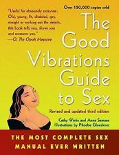 The Good Vibrations Guide to Sex: The Most Complete Sex Manual Ever Written, Cat