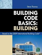 Building Code Basics- Building by International Code Council Staff (2009,...