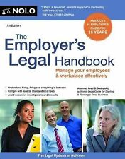 Employer's Legal Handbook, The: Manage Your Employees & Workplace Effectivel