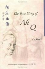 The True Story of Ah Q (Bilingual Series on Modern Chinese Literature), Xun, Lu,