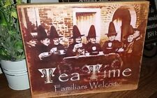 Primitive Sign Tea Time Witches Familiars Welcome Distressed Shabby Sepia