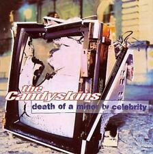 THE CANDYSKINS - DEATH OF A MINOR TV CELEBRITY - CD, 1998