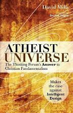 Atheist Universe: The Thinking Person's Answer to Christian Fundamentalism, Mill