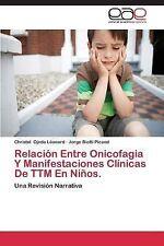 Relacion Entre Onicofagia y Manifestaciones Clinicas de Ttm en Ninos by Ojeda...