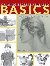 Drawing Secrets Revealed - Basics : How to Draw Anything (2014, Paperback)