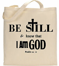 Be Still And Know That I am God Psalm 46:10 Jesus Christ Christian Tote Bag