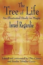 The Tree of Life : An Illustrated Study in Magic by Sandra Tabatha Cicero, Chic