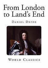 Classic Daniel Defoe: From London to Land's End (2014, Paperback)