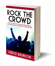 Rock the Crowd: How The Cool Teachers Inspire More Students...
