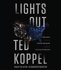 Lights Out : A Cyberattack, a Nation Unprepared, Surviving the Aftermath by...