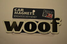 "CAR MAGNET ""WOOF""  FOR DOG LOVERS"